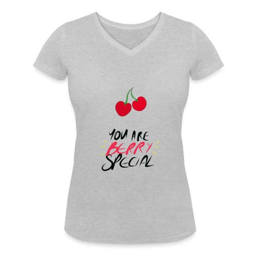 YOU ARE BERRY SPECIAL Collection - Women's Organic V-Neck T-Shirt by Stanley & Stella