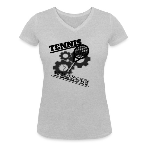 TENNIS WORKOUT - Women's Organic V-Neck T-Shirt by Stanley & Stella