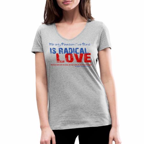 Radikale Liebe blue - Frauen Bio-T-Shirt mit V-Ausschnitt von Stanley & Stella