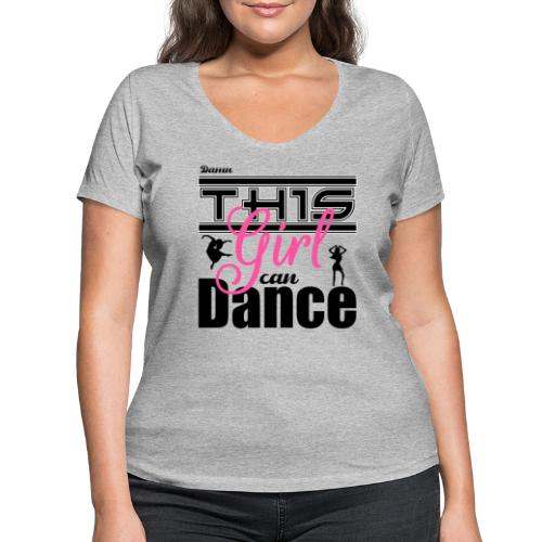 This girl can dance - Vrouwen bio T-shirt met V-hals van Stanley & Stella