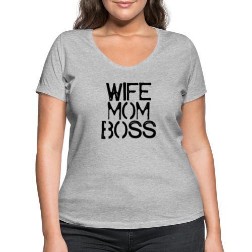 Wife mom boss - Vrouwen bio T-shirt met V-hals van Stanley & Stella