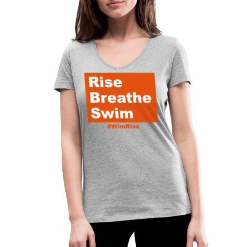 Rise Breathe Swim - Women's Organic V-Neck T-Shirt by Stanley & Stella