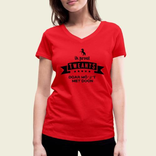 Ik proat Tweants...(donkere tekst) - Vrouwen bio T-shirt met V-hals van Stanley & Stella
