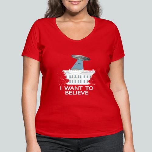 I want to believe - Anti-Trump Design - T-shirt bio col V Stanley & Stella Femme