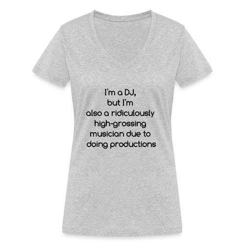 IM A DJ! - Vrouwen bio T-shirt met V-hals van Stanley & Stella