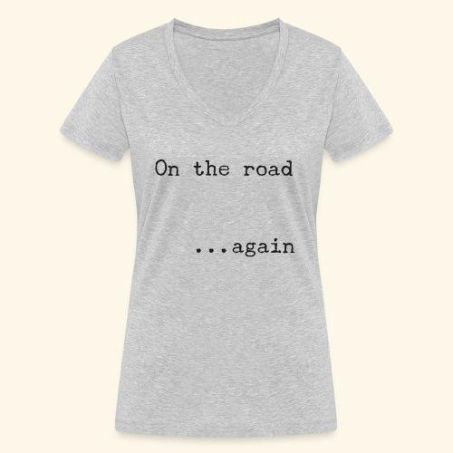 On the road... again - Camiseta ecológica mujer con cuello de pico de Stanley & Stella
