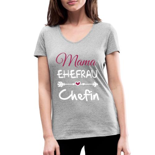 mama ehefrau chefin 01 - Frauen Bio-T-Shirt mit V-Ausschnitt von Stanley & Stella
