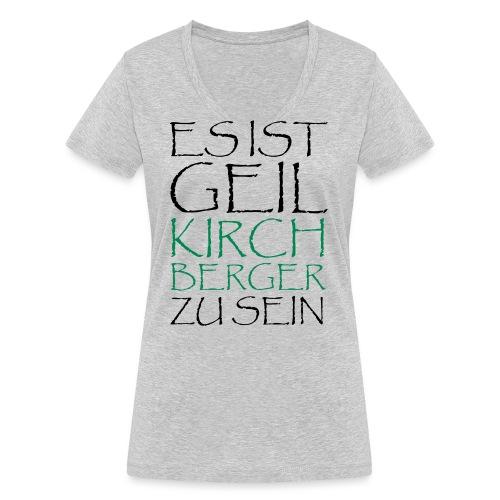 GeilKirchbergerzusein Pfa - Frauen Bio-T-Shirt mit V-Ausschnitt von Stanley & Stella