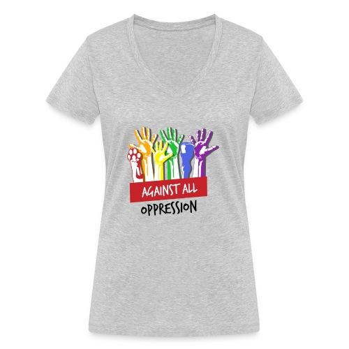 Against All Oppression - Vrouwen bio T-shirt met V-hals van Stanley & Stella
