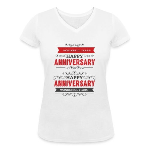 gift happy anniversary,wonderful years - T-shirt bio col V Stanley & Stella Femme