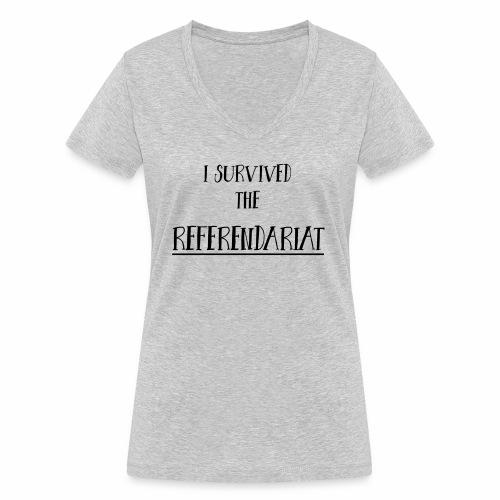 I survived the Referendariat - Frauen Bio-T-Shirt mit V-Ausschnitt von Stanley & Stella