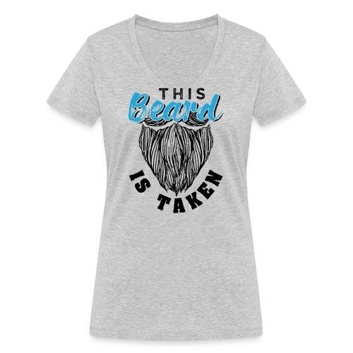 This Beard Is Taken Funny Gift - Frauen Bio-T-Shirt mit V-Ausschnitt von Stanley & Stella