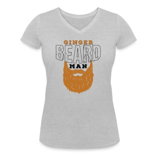 Beard Ginger Beard Man Redhead Gifts For Men - Frauen Bio-T-Shirt mit V-Ausschnitt von Stanley & Stella