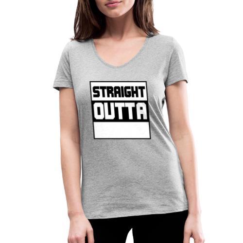 lav selv dit eget STRAIGHT OUTTA STATEMENT - Økologisk Stanley & Stella T-shirt med V-udskæring til damer
