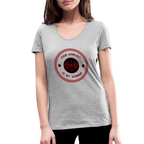 Workout Motivation lustiger Spruch - Frauen Bio-T-Shirt mit V-Ausschnitt von Stanley & Stella