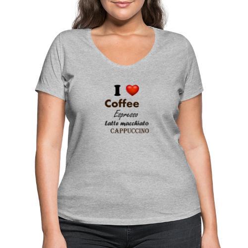 I love Coffee Espresso Latte macchiato Cappuccino - Frauen Bio-T-Shirt mit V-Ausschnitt von Stanley & Stella