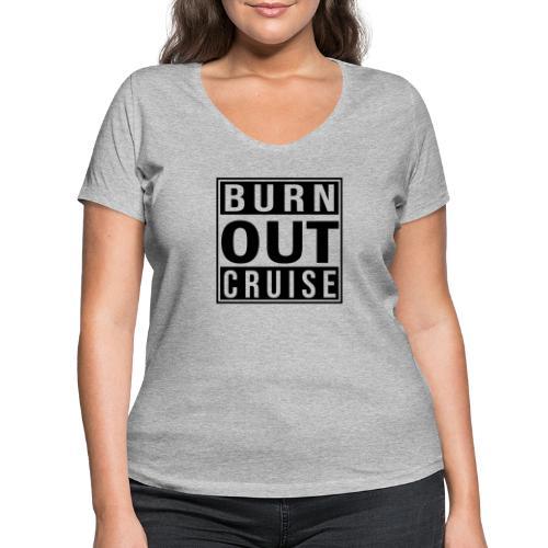 Kreuzfluenzer - Burnout Cruise - Frauen Bio-T-Shirt mit V-Ausschnitt von Stanley & Stella