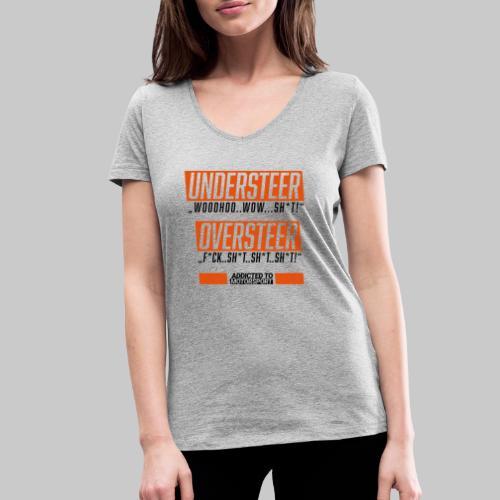 understeer oversteer - Frauen Bio-T-Shirt mit V-Ausschnitt von Stanley & Stella