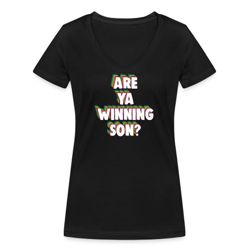 Are Ya Winning, Son? Meme - Women's Organic V-Neck T-Shirt by Stanley & Stella