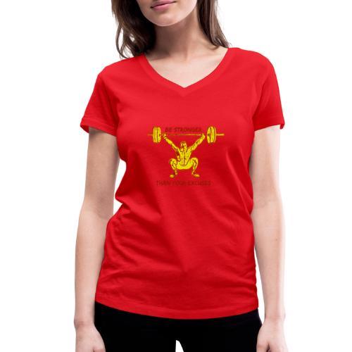 Be Stronger Than Your Excuses - T-shirt ecologica da donna con scollo a V di Stanley & Stella