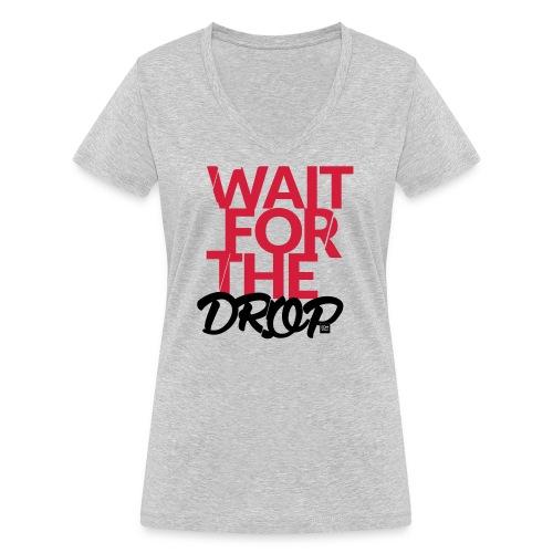 Wait for the Drop - Party - Frauen Bio-T-Shirt mit V-Ausschnitt von Stanley & Stella