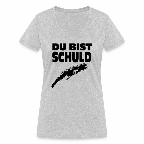 Du bist Schuld - Frauen Bio-T-Shirt mit V-Ausschnitt von Stanley & Stella