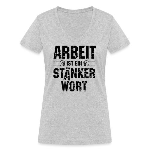 arbeit-staenkerwort - Frauen Bio-T-Shirt mit V-Ausschnitt von Stanley & Stella