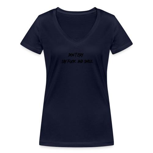 Dont cry - Stanley & Stellan naisten v-aukkoinen luomu-T-paita