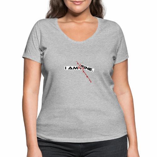 I AM FINE Design mit Schnitt, Depression, Cut - Frauen Bio-T-Shirt mit V-Ausschnitt von Stanley & Stella