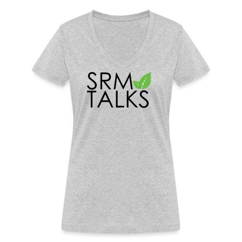 SRM Talks - Women's Organic V-Neck T-Shirt by Stanley & Stella
