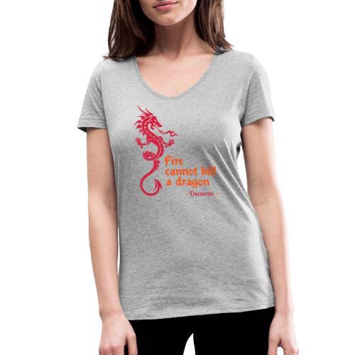 Fire cannot kill a dragon - T-shirt ecologica da donna con scollo a V di Stanley & Stella