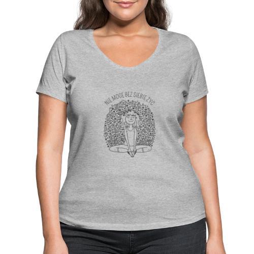 NIE MOGĘ BEZ SIEBIE ŻYĆ - SIMPLE - Ekologiczna koszulka damska z dekoltem w serek Stanley & Stella