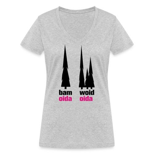 bam oida - woid oida - Frauen Bio-T-Shirt mit V-Ausschnitt von Stanley & Stella