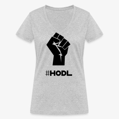 HODL-fist-b - Women's Organic V-Neck T-Shirt by Stanley & Stella