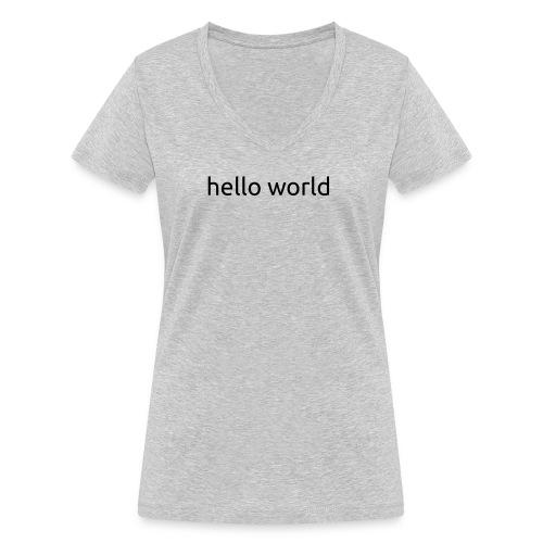 helloworld black - Vrouwen bio T-shirt met V-hals van Stanley & Stella