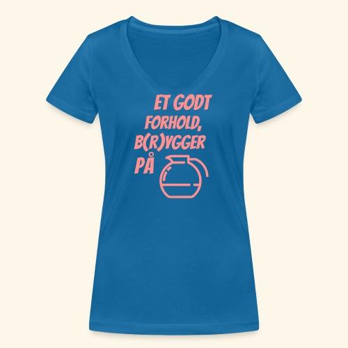 Et godt forhold, b(r)ygger på... - Økologisk Stanley & Stella T-shirt med V-udskæring til damer