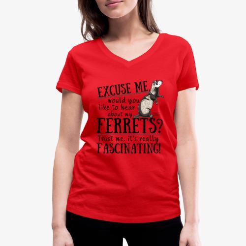 Excuse my Ferrets II - Stanley & Stellan naisten v-aukkoinen luomu-T-paita