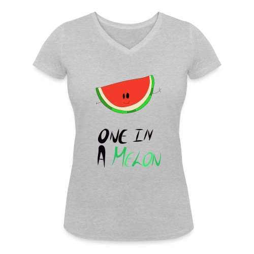 ONE IN A MELON Collection - Women's Organic V-Neck T-Shirt by Stanley & Stella