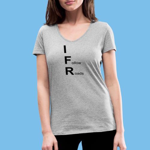 Sichtflugregeln Pilot Flugzeug lustig T-Shirt - Frauen Bio-T-Shirt mit V-Ausschnitt von Stanley & Stella
