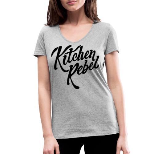 Kitchen Rebel - Women's Organic V-Neck T-Shirt by Stanley & Stella