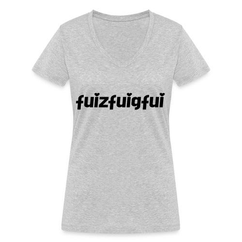 fuizfuigfui - Frauen Bio-T-Shirt mit V-Ausschnitt von Stanley & Stella