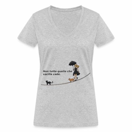 Non tutto quello che vacilla cade - T-shirt ecologica da donna con scollo a V di Stanley & Stella