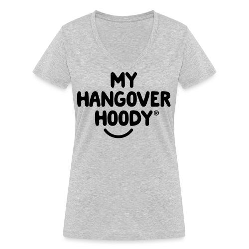 The Original My Hangover Hoody® - Women's Organic V-Neck T-Shirt by Stanley & Stella