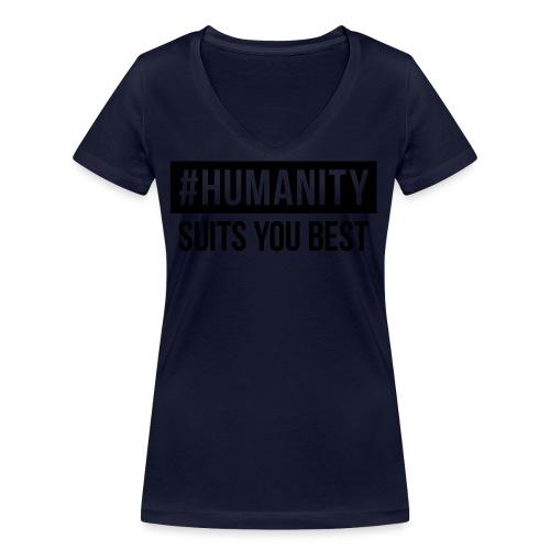 women's Premium T-Shirt #humanity - Frauen Bio-T-Shirt mit V-Ausschnitt von Stanley & Stella