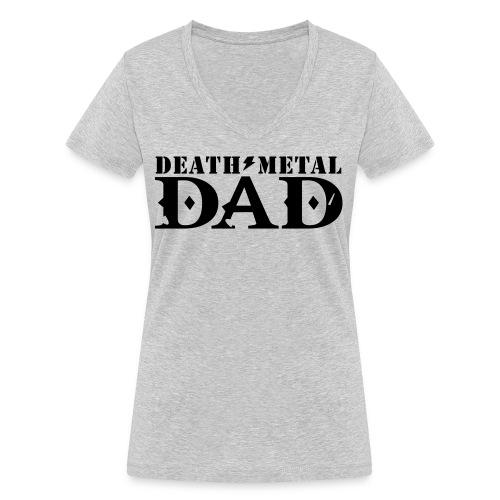 death metal dad - Vrouwen bio T-shirt met V-hals van Stanley & Stella