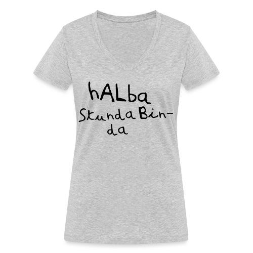 Halba Stunda Bin - da - Frauen Bio-T-Shirt mit V-Ausschnitt von Stanley & Stella