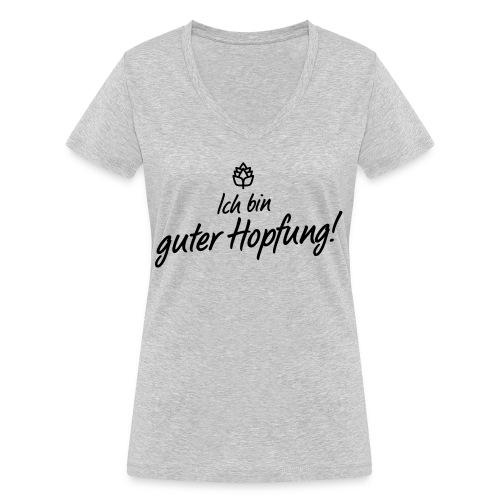 Guter Hopfung - Frauen Bio-T-Shirt mit V-Ausschnitt von Stanley & Stella
