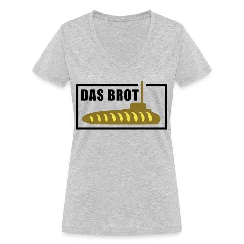 Das Brot - Frauen Bio-T-Shirt mit V-Ausschnitt von Stanley & Stella