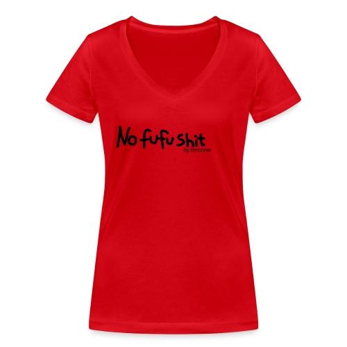 no fufu shit by brochner - Økologisk Stanley & Stella T-shirt med V-udskæring til damer