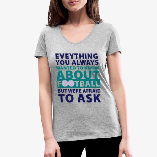Todo sobre el fútbol - Camiseta ecológica mujer con cuello de pico de Stanley & Stella